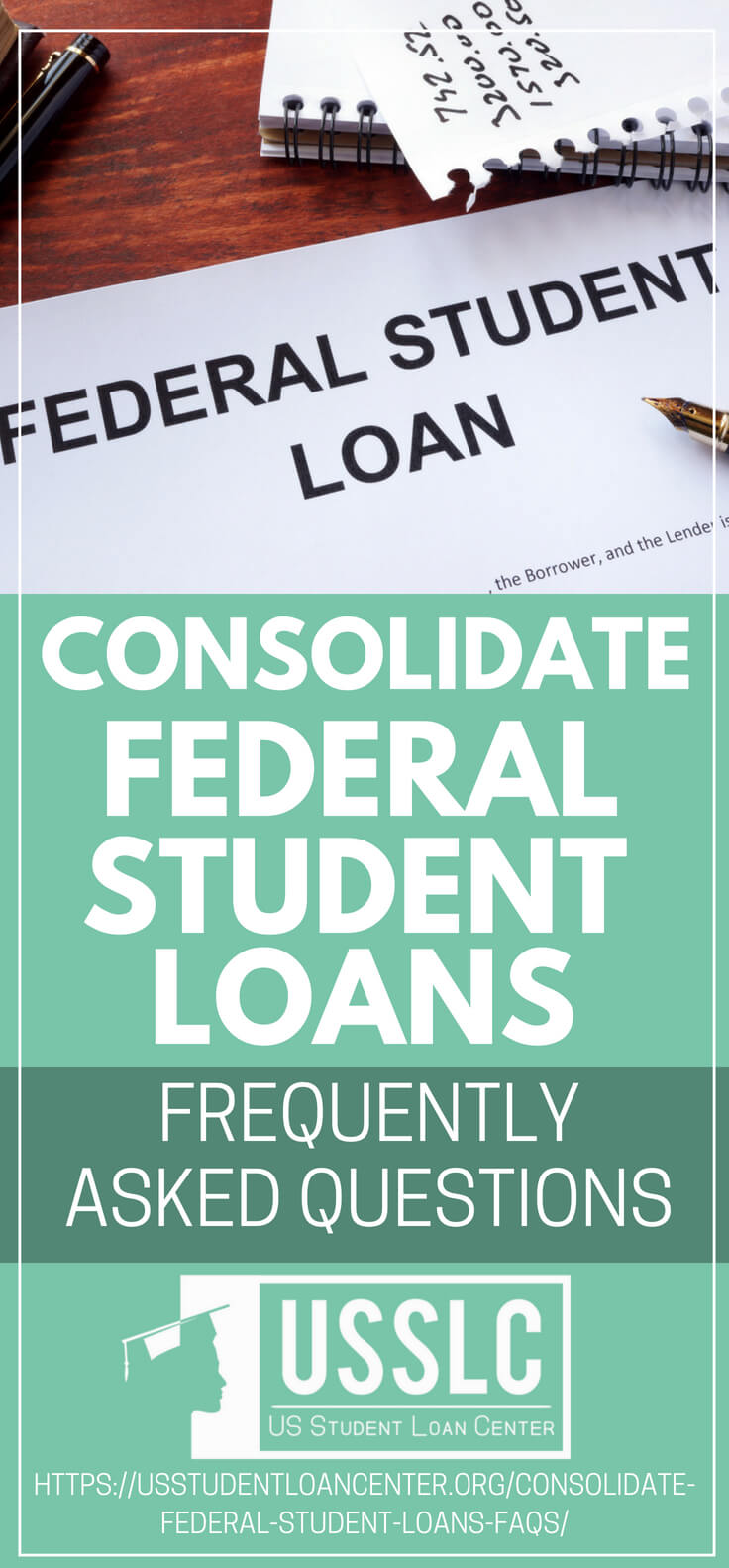 Pinterest Placard | Consolidate Federal Student Loans: Frequently Asked Questions